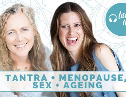 Tantra and Menopause, Sex and Aging